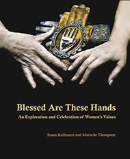 Book cover, Blessed Are These Hands by Susan Kullmann & Marvelle Thompson